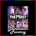 TheMost pres.: «Demolition Painting» Фото
