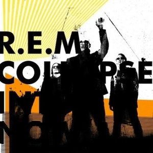 R.E.M. «Collapse Into Now» (Warner Bros) Фото