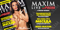 «Maxim Live» (Grand Opening Pacha le Bar party's) Фото