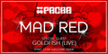 ��������� Mad Red � ����� Pacha ����