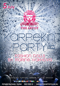 "Вечеринки ""Karpekin Party. Fashion Dolls by Marine Ivakhova!"" и ""Birthday Party DJ Stylezz"" в The Artist Club Фото"
