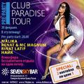 Pre-party Club Paradise Tour SevenSkyBar Фото