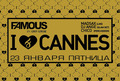 ��������� �I love Cannes� � ����� Famous ����