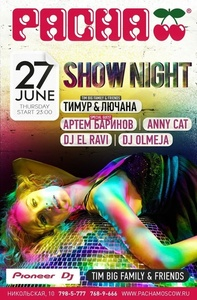 Вечеринки «TimBigFamily&Friends:Show Night», «Viva la Vida» и «Welcome to Cabaret!» в Pacha Moscow Фото
