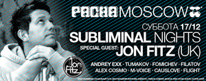 �Subliminal Night� � ����� Pacha Moscow ����