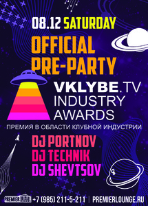 """Residents Night"" и пре-пати церемонии ""VKLYBE.TV Industry Awards 2012"" в Premier Lounge Фото"