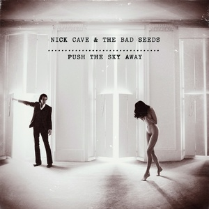"Nick Cave and the Bad Seeds ""Push the Sky Away"" (Bad Seed Ltd) Фото"