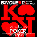 Вечеринка «It's time to POKER» в клубе Famous Фото