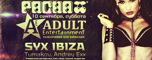 ��������� Adult Entertainment � Pacha Moscow ����